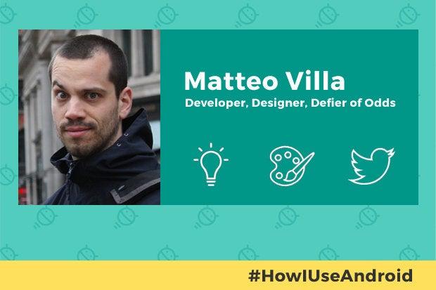 How I Use Android - Matteo Villa