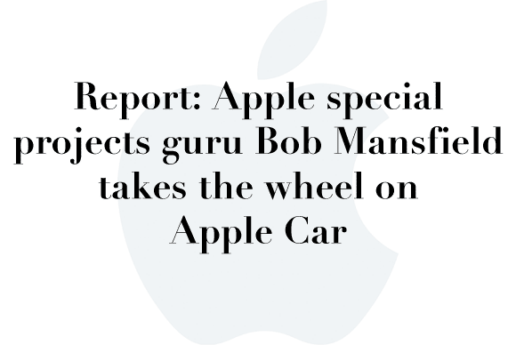 bob mansfield apple car