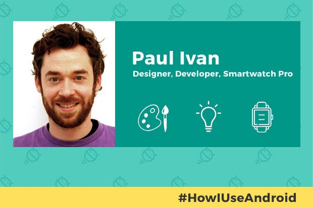 How I Use Android: Paul Ivan