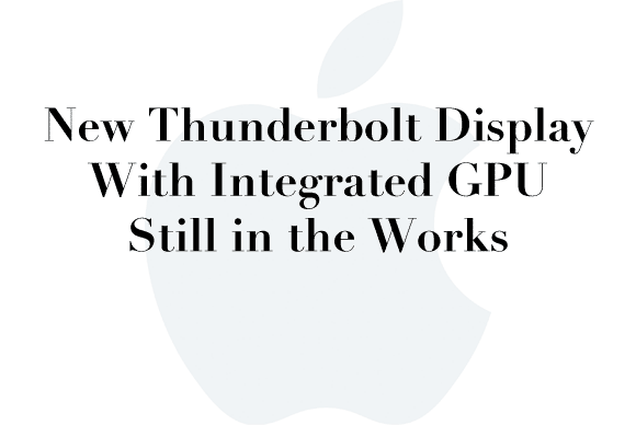 thunderbolt display rumor
