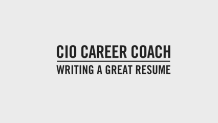 cio career coach tips for putting together a great resume