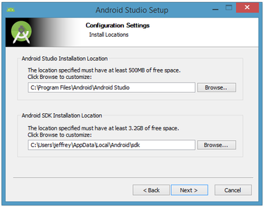 Set the Android Studio and Android SDK installation locations.