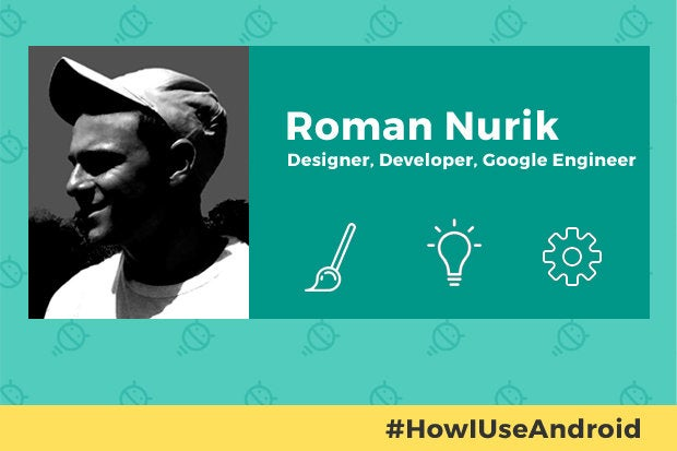 How I Use Android: Roman Nurik