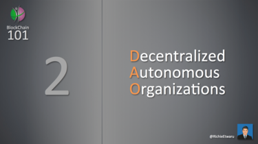 Decentralized Autonomous Organizations