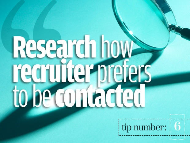 6. Tailor your communications to each recruiter's preferences