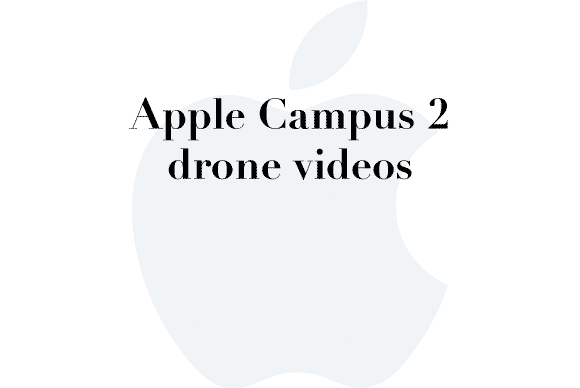 Drone videos of Apple Campus 2