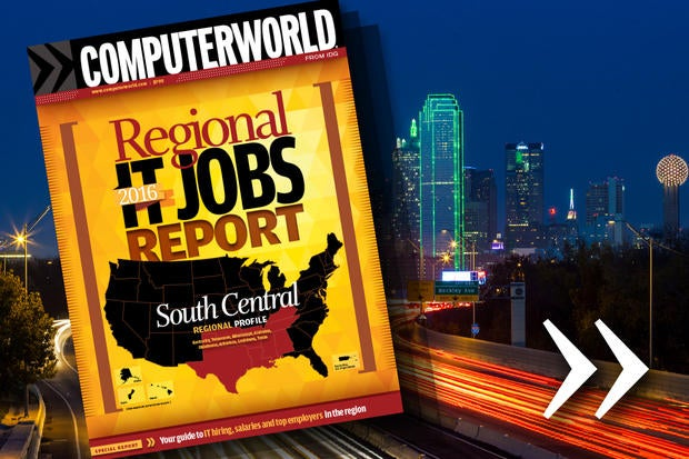 Computerworld's 2016 Regional IT Jobs Report - South Central