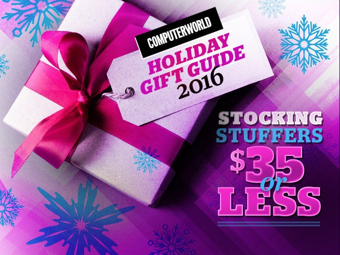 Computerworld Holiday Gift Guide 2016 Stocking Stuffers $35 or less