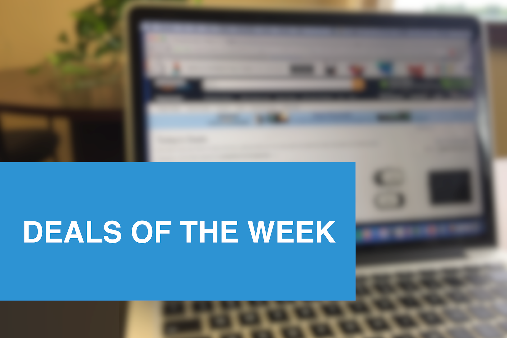 deals of week thumbnail