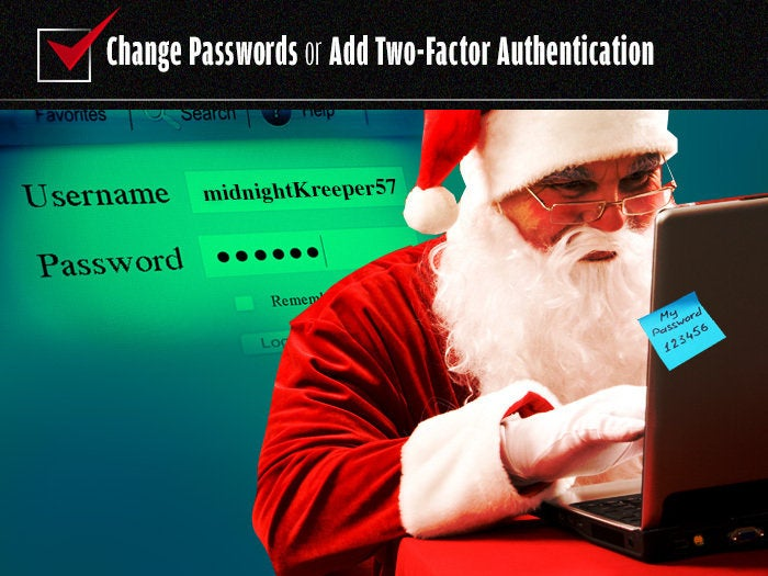 Change passwords or add two-factor authentication