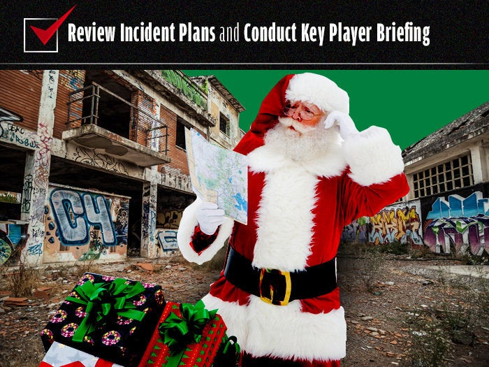 Review incident plans and conduct key player briefing