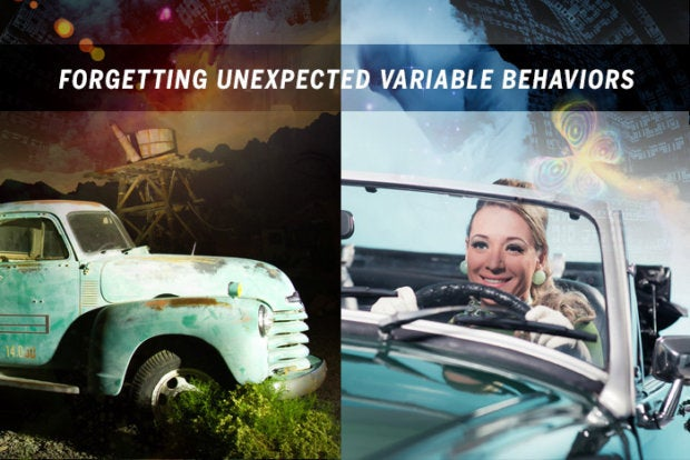 Forgetting unexpected variable behaviors