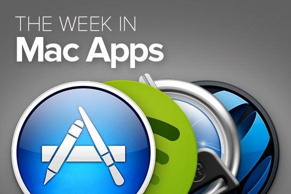 The week in Mac apps