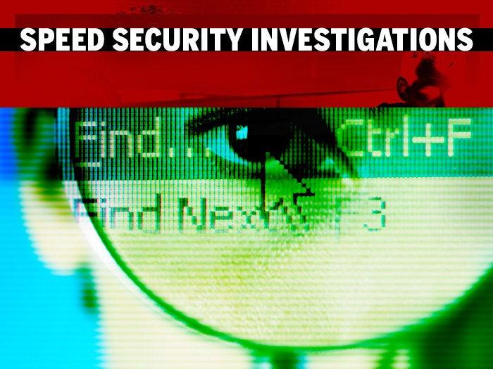 speed security investigation