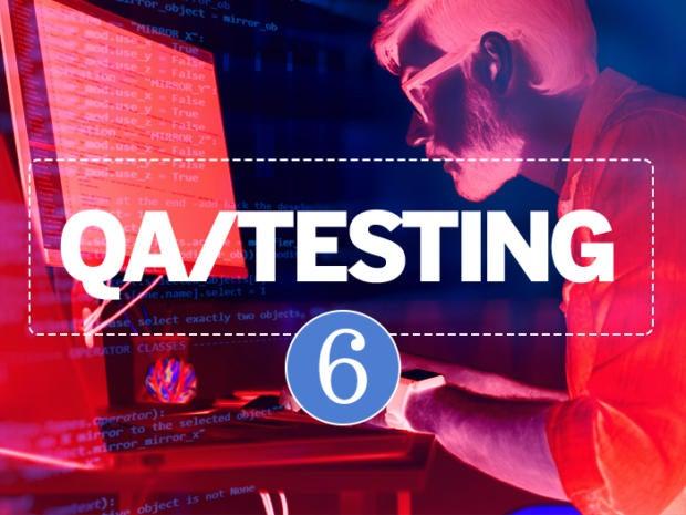 6: QA/testing