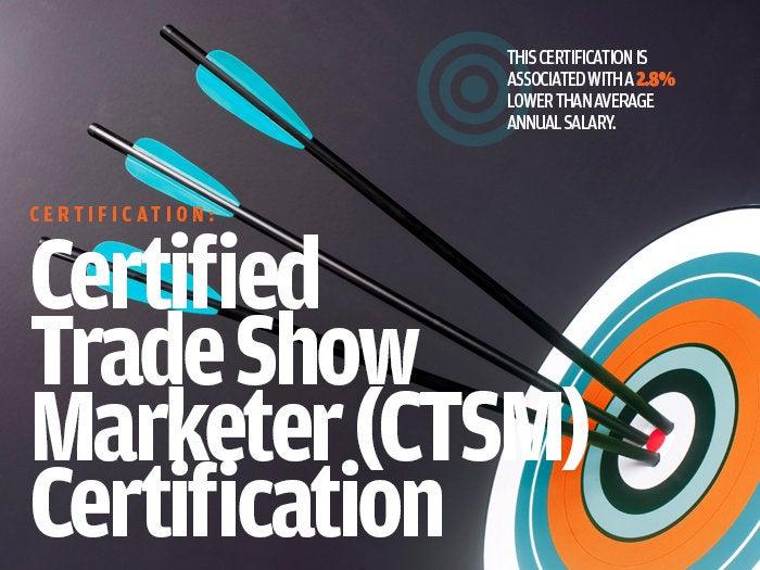 Certified Trade Show Marketer (CTSM) Certification
