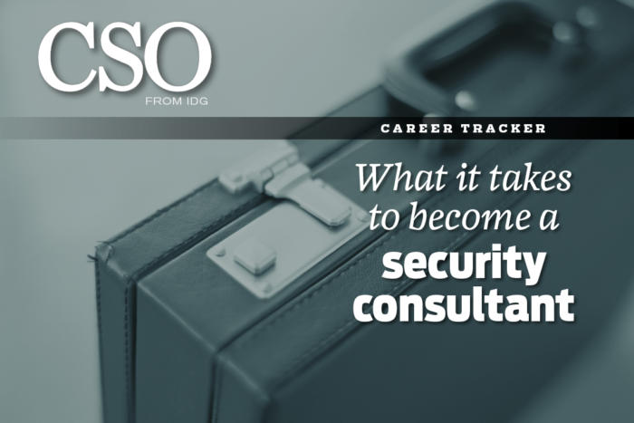 What it takes to be a security consultant