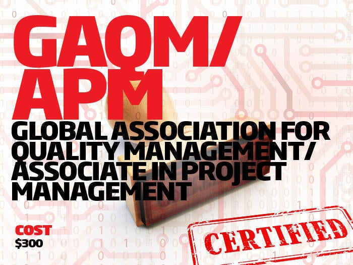 Global Association for Quality Management/ Associate in Project Management certifications