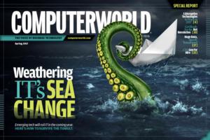 Computerworld - Special Report - Weathering IT's Sea Change [Spring 2017]