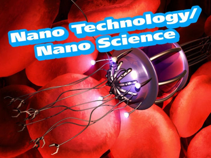 Nano Technology/Nano Science