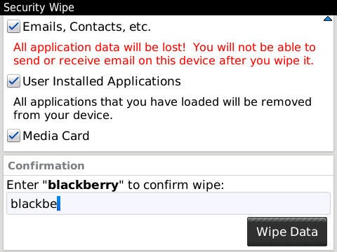 BlackBerry Security Wipe Screen in BlackBerry 6 OS