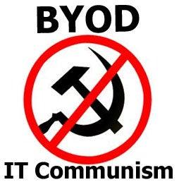 BYOD IT communism