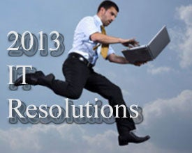 2013 IT Resolutions