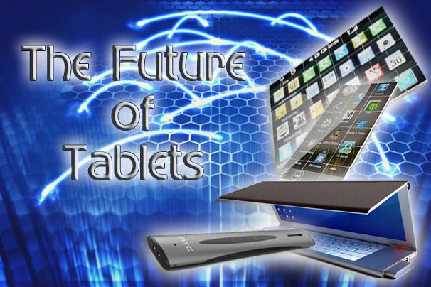 Future tablets