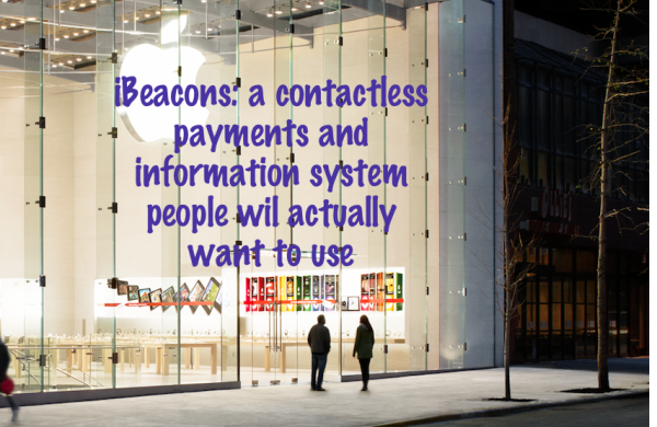 Game over for NFC as Apple iBeacons hit world's busiest retail stores