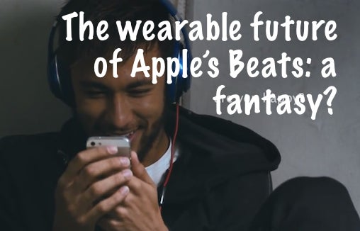 the_wearable_future_of_apples_beats-_a_fantasy.jpg