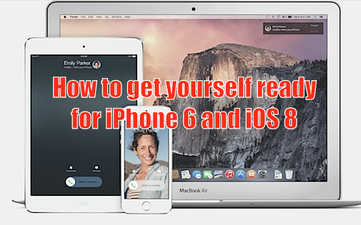 how_to_get_yourself_ready_for_iphone_6_and_ios_8_0.png