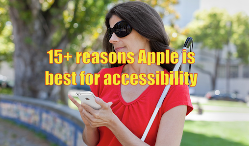 15_reasons_apple_is_best_for_accessibility.png