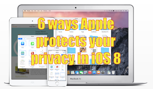 6_ways_apple_protects_your_privacy_in_ios_8.png