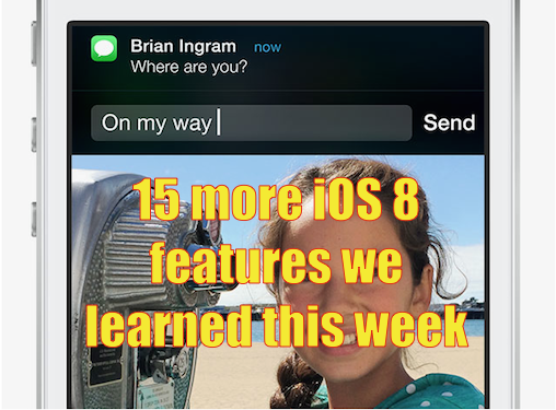 15_more_ios_8_features_we_learned_this_week.png