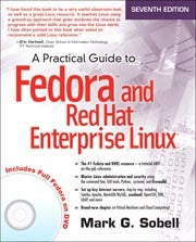 A Practical Guide to Fedora and Red Hat Enterprise Linux, 7th Edition