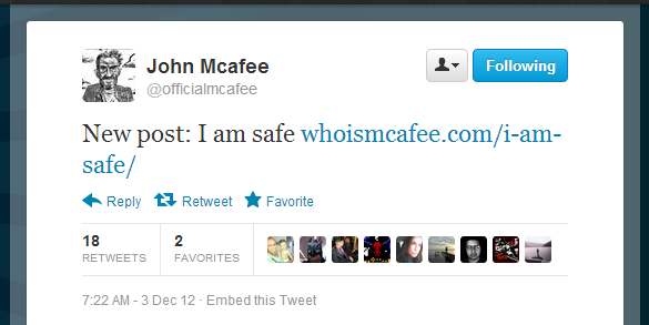 Surprise, surprise: McAfee not captured, he's 'safe