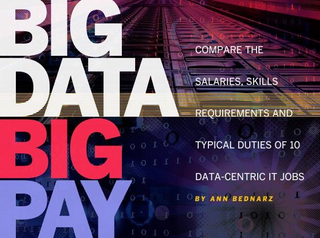 Big data, big pay: 10 data jobs with climbing salaries | Network World