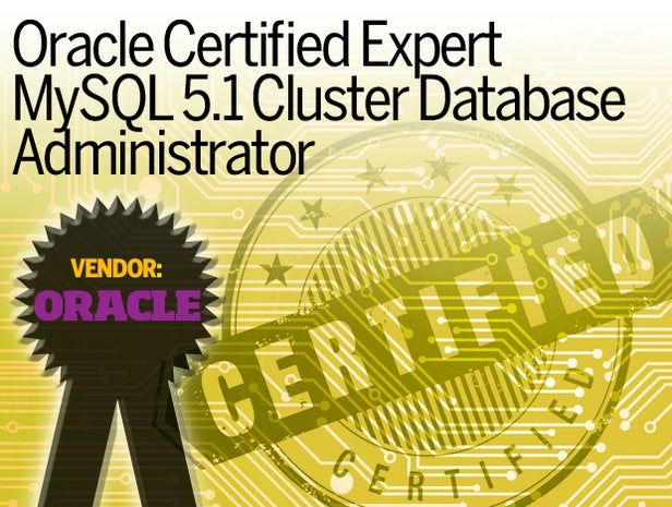 Oracle Certified Expert MySQL 5.1 Cluster Database Administrator