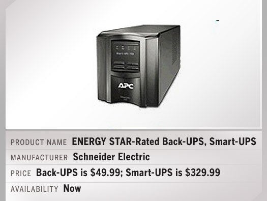 ENERGY STAR-Rated Back-UPS and Smart-UPS