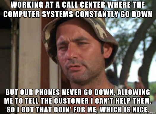 Call centers, customer service, Geek-themed Meme of the Week, memes, Bill Murray, Caddyshack