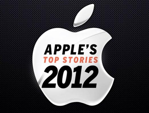 Apple's top stories of 2012