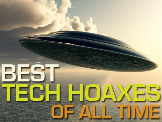 Top 12 tech hoaxes of all time