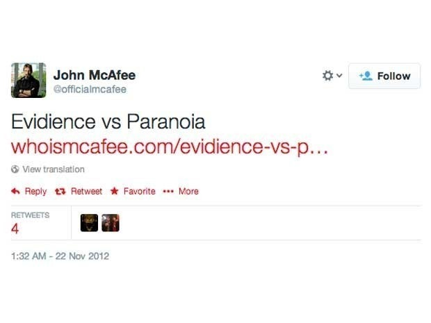 Screenshot of John McAfee's first tweet from November 22, 2012 which said \Evidience vs Paranoia http://www.whoismcafee.com/evidience-vs-paranoia/ …\
