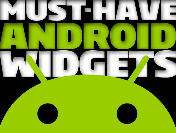 Must-Have Android Widgets