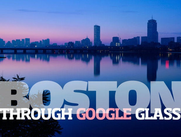 Boston Landmarks and Neighborhoods Through Google Glass