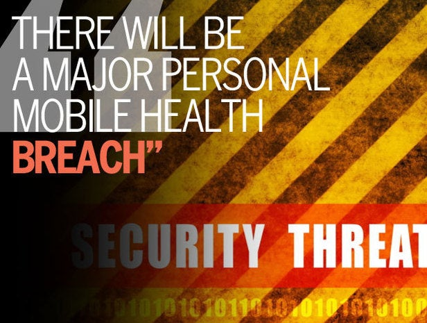 There Will Be a Major Personal Mobile Health Breach
