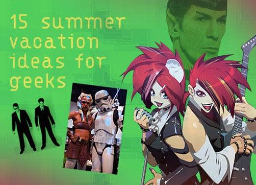 summer_vac_geeks_1-100347880-orig.jpg