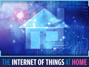 The Internet of Things at Home: 14 Smart Products That Could Change Your Life