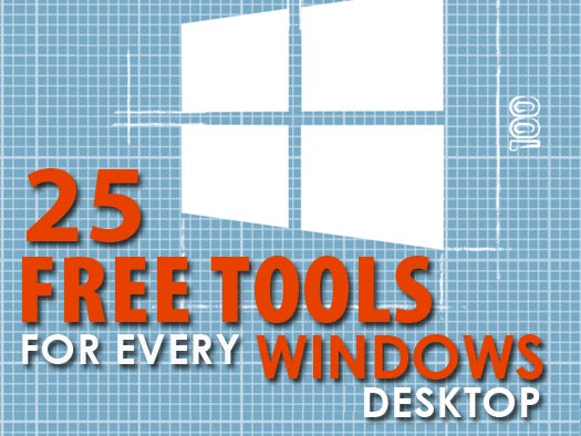 Top 25 free tools for every Windows desktop