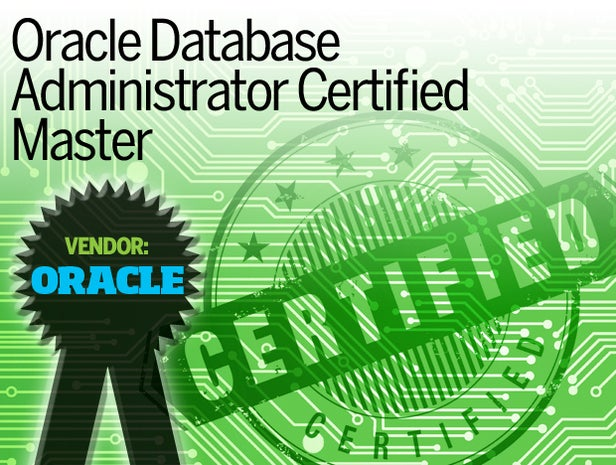 Oracle Database Administrator Certified Master